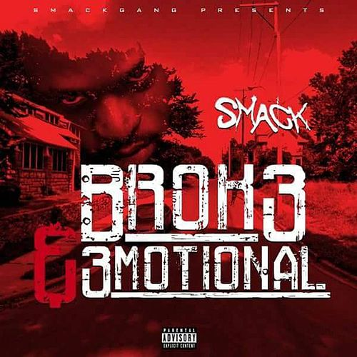 Play & Download Broke & Emotional by Smack | Napster