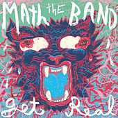 Get Real by Math The Band