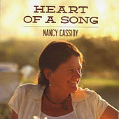 Play & Download Heart of a Song by Nancy Cassidy | Napster