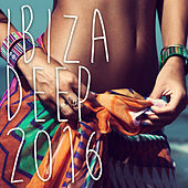Play & Download Ibiza Deep 2016 - Chill Out - House Music by Various Artists | Napster