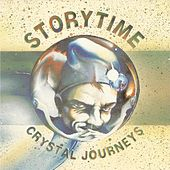 Play & Download Crystal Journeys (Remastered) by Story Time | Napster