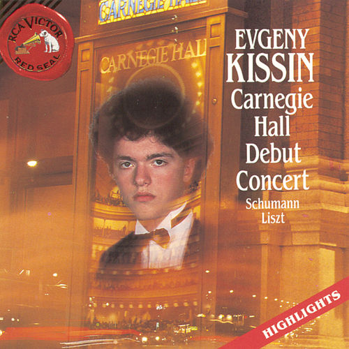 Play & Download Evgeny Kissin - Carnegie Hall by Various Artists | Napster