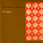 Play & Download The Archive Collection 1940'S CD 3 by Various Artists | Napster