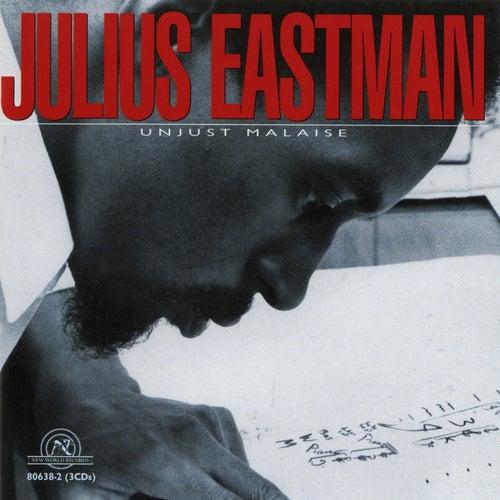 Julius Eastman: Unjust Malaise by Julius Eastman