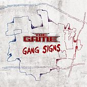 Play & Download Gang Signs by The Game | Napster