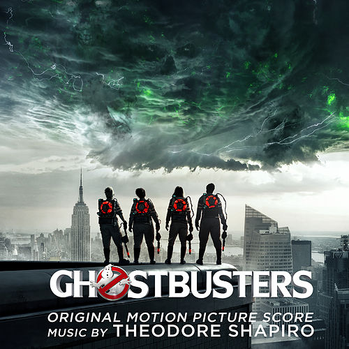 Play & Download Ghostbusters (Original Motion Picture Score) by Theodore Shapiro | Napster