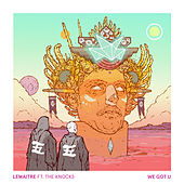 Play & Download We Got U by Lemaitre | Napster