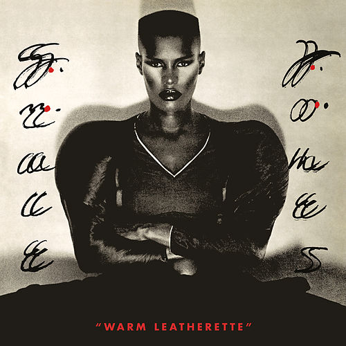 Warm Leatherette von Grace Jones