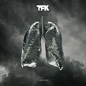 Play & Download Exhale by Thousand Foot Krutch | Napster