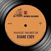 Play & Download Playlist: The Best Of Duane Eddy by Duane Eddy | Napster
