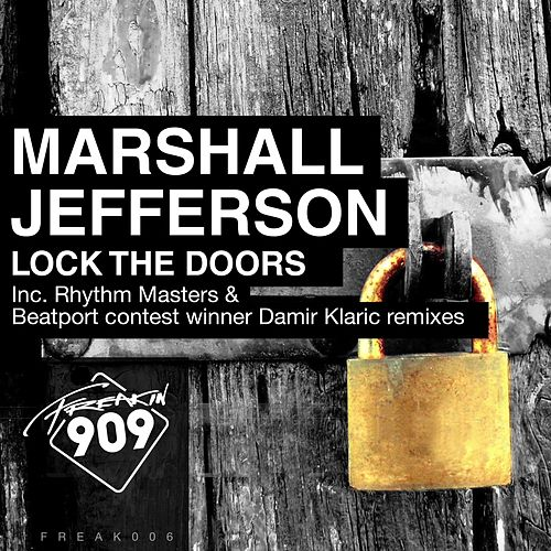 Play & Download Lock The Doors: Remix Pack, Pt. 1 by Marshall Jefferson | Napster