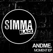 Moment - Single by And Me