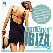 Destination: Ibiza 2016 by Various Artists