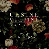 Play & Download Wicked Game by Ursine Vulpine | Napster