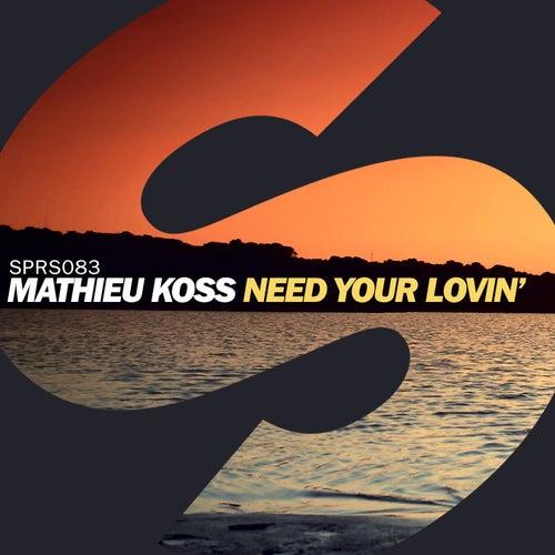 Need Your Lovin' de Mathieu Koss