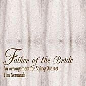 Father of the Bride (For String Quartet) by Tim Neumark