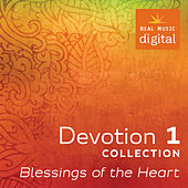 Play & Download Devotion Collection 1 - Blessings of the Heart by Various Artists | Napster