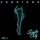 Singles Only Vol. 1 by Various Artists