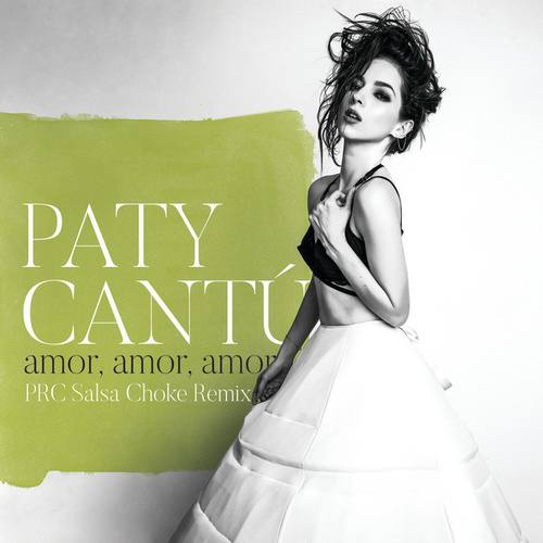Play & Download Amor, Amor, Amor by Paty Cantu | Napster