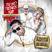 Play & Download Tu No Tienes Na (feat. Cosculluela & Dvice) by Alex Kyza | Napster