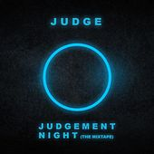 Judgement Night (The Mixtape) - EP by Judge