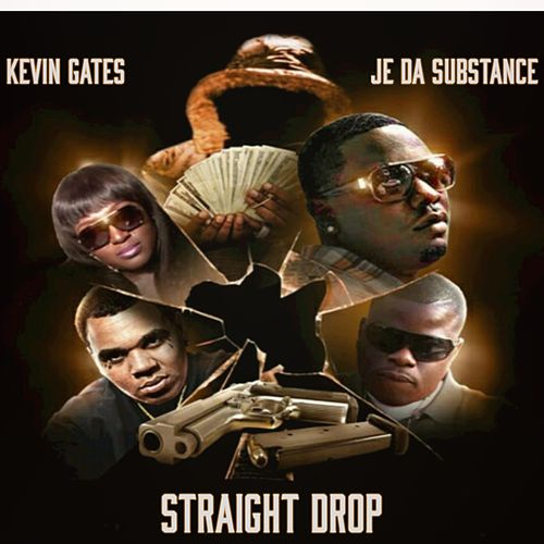Play & Download Straight Drop by Kevin Gates | Napster