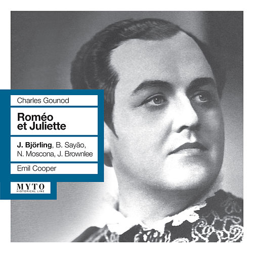 Gounod: Roméo et Juliette by Jussi Bjorling