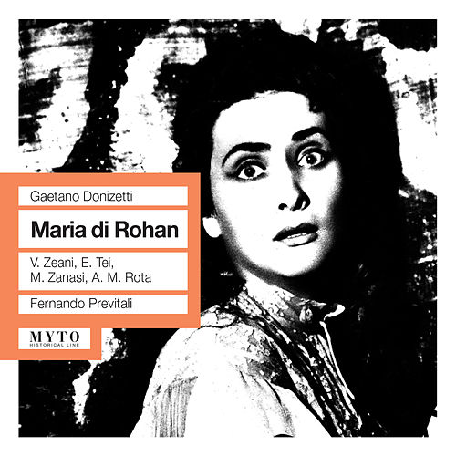 Play & Download Donizetti: Maria di Rohan (1962) by Virginia Zeani | Napster