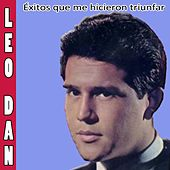 Play & Download Éxitos Que Me Hicieron Triunfar by Leo Dan | Napster