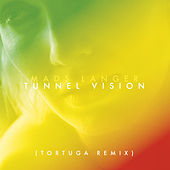 Tunnel Vision (Tortuga Remix) by Mads Langer