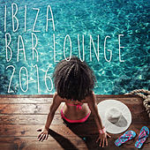 Play & Download Ibiza Bar Lounge 2016 by Various Artists | Napster
