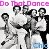 Do That Dance von Chic