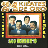 Play & Download 24 Kilates De Oro by Los Dandys | Napster