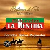 Play & Download Corridos Tipicos Regionales by Banda La Mentira | Napster