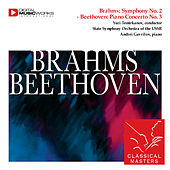 Brahms: Symphony No. 2 - Beethoven: Piano Concerto No. 3 by Various Artists
