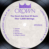 Play & Download The Heart And Soul Of Spain by The 1000 Strings | Napster