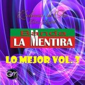 Play & Download Lo Mejor, Vol. 3 by Banda La Mentira | Napster