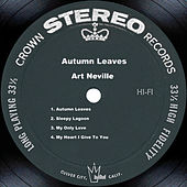 Play & Download Autumn Leaves by Art Neville | Napster