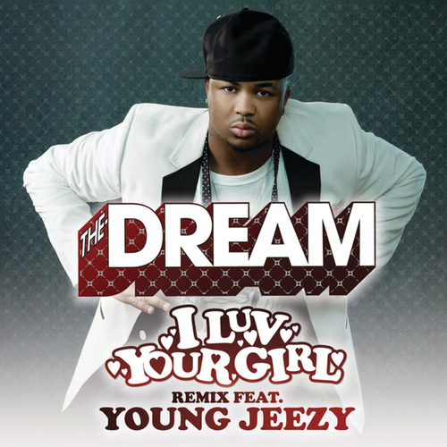 Play & Download I Luv Your Girl by The-Dream | Napster