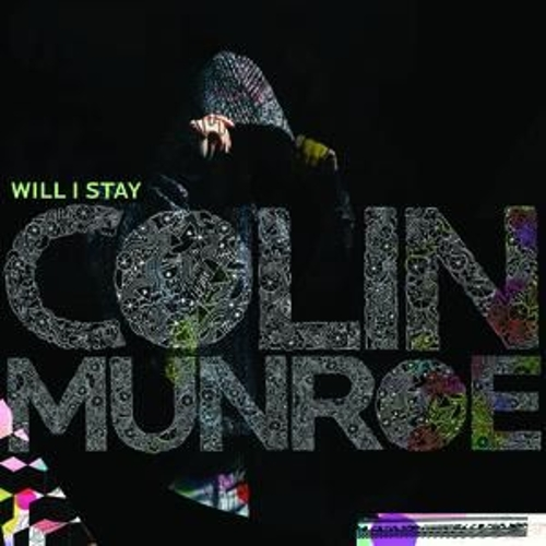 Will I Stay by Colin Munroe