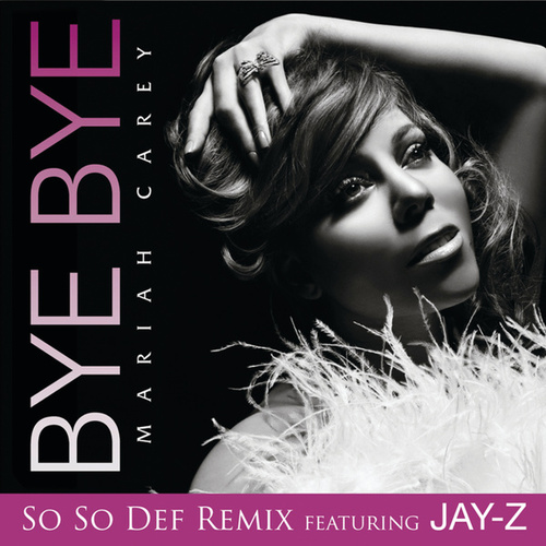 Play & Download Bye Bye by Mariah Carey | Napster