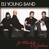Jet Black and Jealous by Eli Young Band