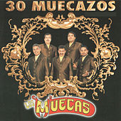 Play & Download 30 Muecazos by Los Muecas | Napster