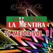 Play & Download Lo Mejor, Vol. 1 by Banda La Mentira | Napster