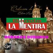Play & Download Durango Durango by Banda La Mentira | Napster
