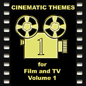Play & Download Cinematic Themes For Film And TV - Volume 1 by Various Artists   Napster