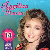 14 Super Exitos, Vol. 2 von Angelica Maria