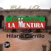 Play & Download Hilario Carrillo by Banda La Mentira | Napster