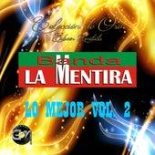 Play & Download Lo Mejor, Vol. 2 by Banda La Mentira | Napster