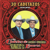 Play & Download 30 Cadetazos by Los Cadetes De Linares | Napster